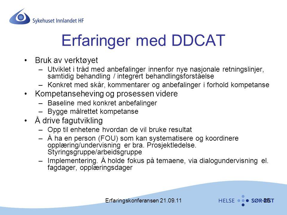 Erfaringskonferansen 21.09.1135 Erfaringer med DDCAT •Bruk av verktøyet –Utviklet i tråd med anbefalinger innenfor nye nasjonale retningslinjer, samti
