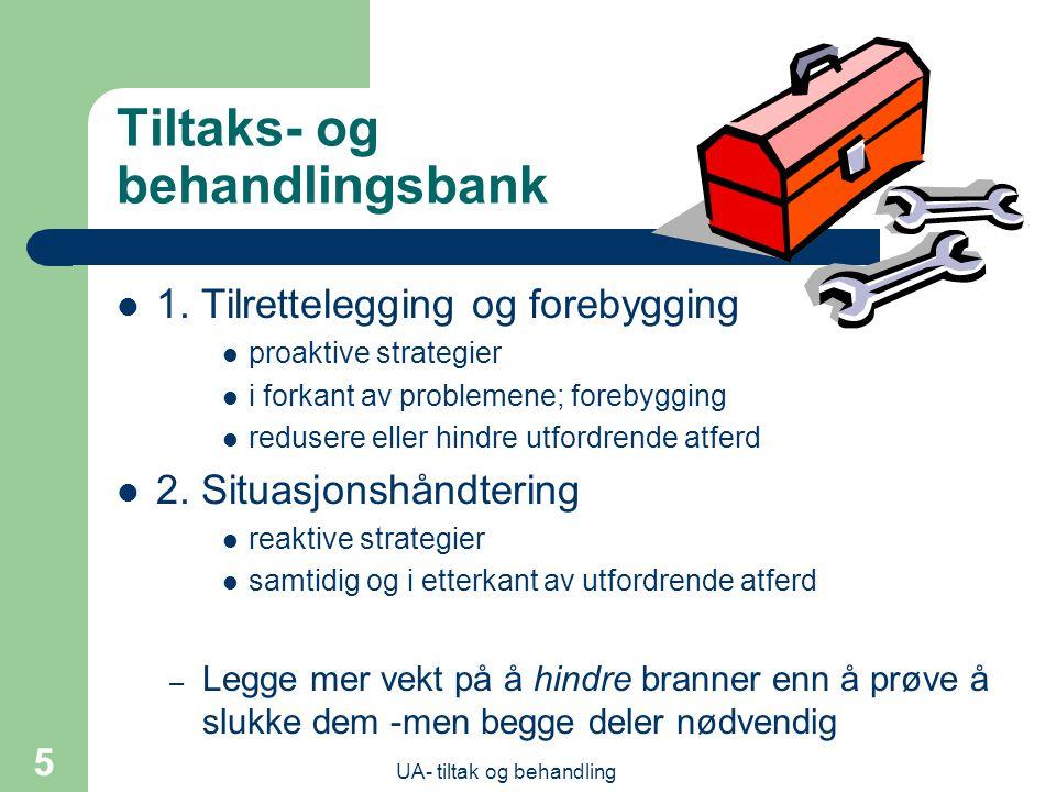 UA- tiltak og behandling 5 Tiltaks- og behandlingsbank  1.