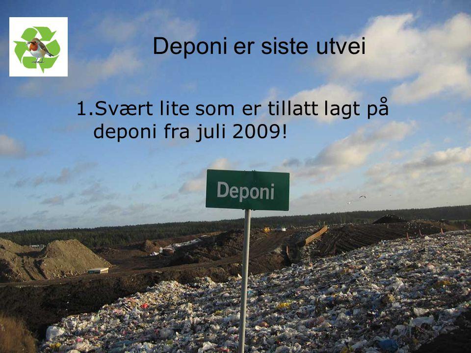 Kurs utarbeidet avnettverk for Nasjonal handlingsplan for bygg- og anleggsavfall Deponi er siste utvei 1.Svært lite som er tillatt lagt på deponi fra