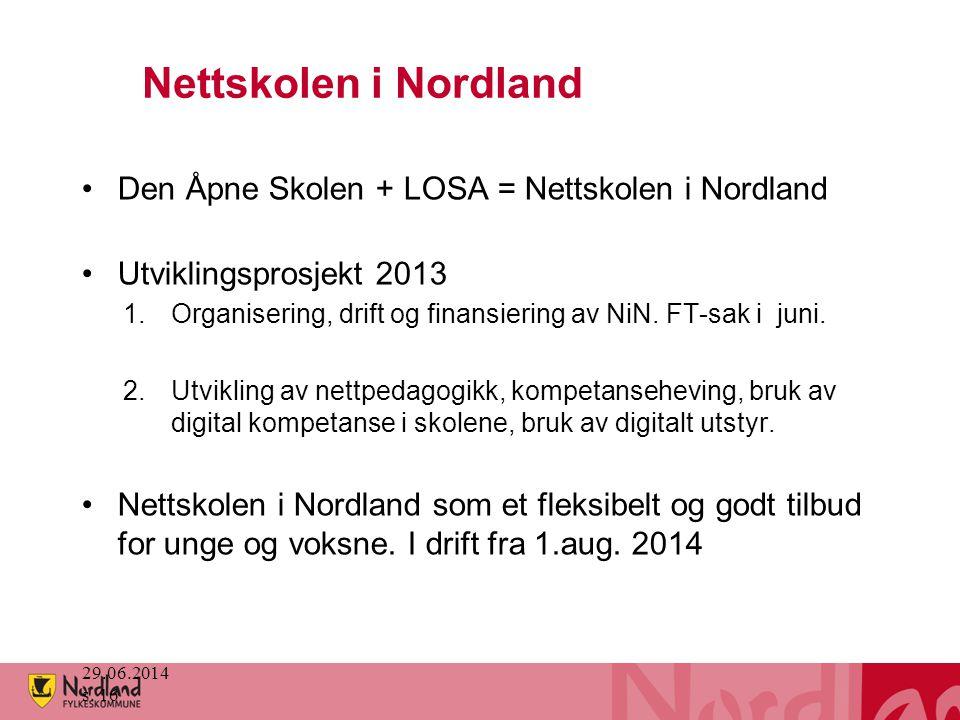 Nettskolen i Nordland •Den Åpne Skolen + LOSA = Nettskolen i Nordland •Utviklingsprosjekt 2013 1.Organisering, drift og finansiering av NiN. FT-sak i