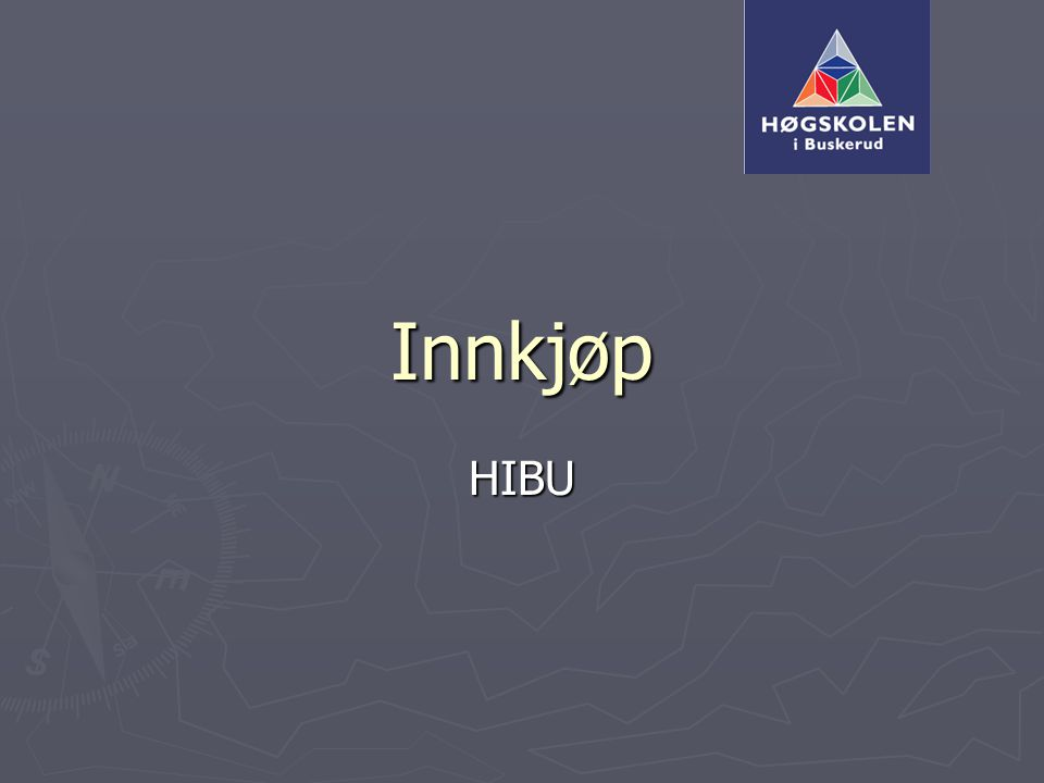 Innkjøp HIBU