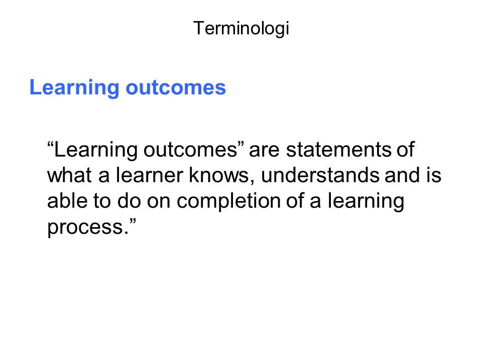 Læringsutbytte To hovedkategorier: 1) Fagspesifikke 2) Overførbare (Generic skills/transferable skills) Generelle ferdigheter (samarbeidsevner, evne til å ta ansvar, selvstendighet)