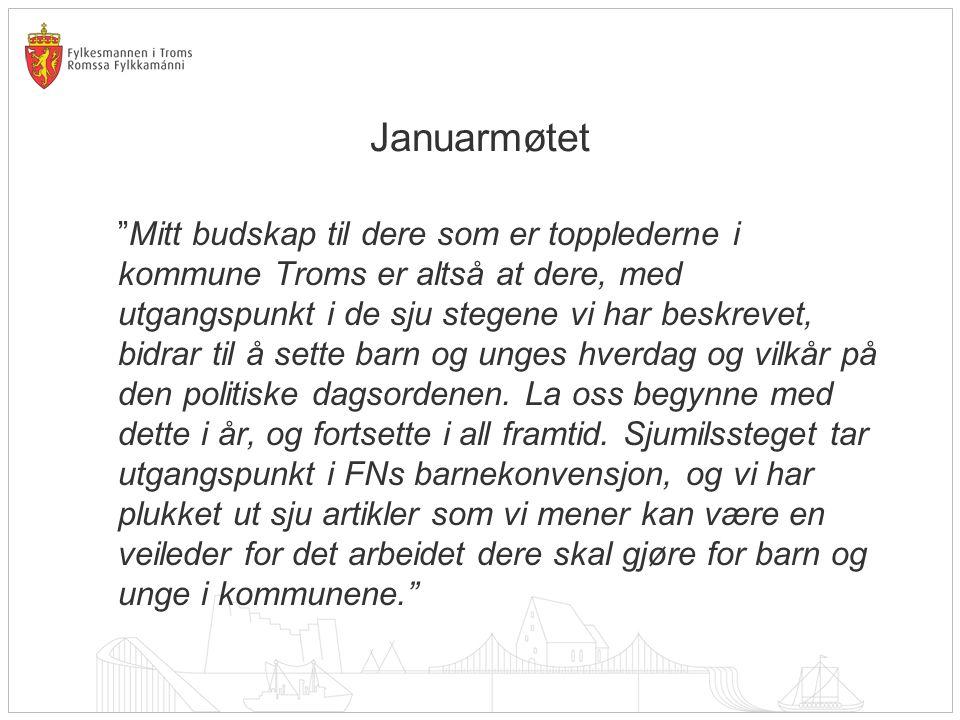 •Regionvise møter med ordførere og rådmenn der kommunenes arbeid med Sjumilssteget var tema.