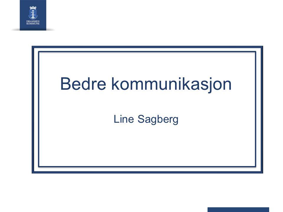 Bedre kommunikasjon Line Sagberg