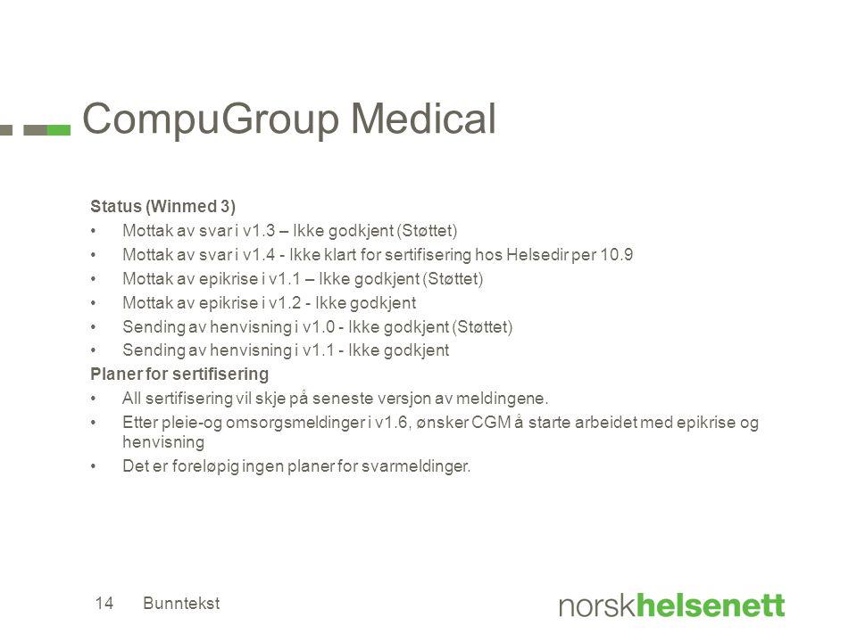 CompuGroup Medical Status (Winmed 3) •Mottak av svar i v1.3 – Ikke godkjent (Støttet) •Mottak av svar i v1.4 - Ikke klart for sertifisering hos Helsed