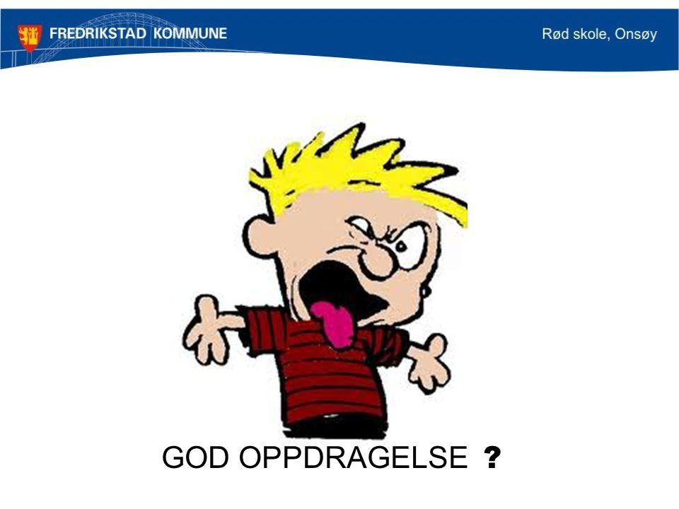 GOD OPPDRAGELSE ?