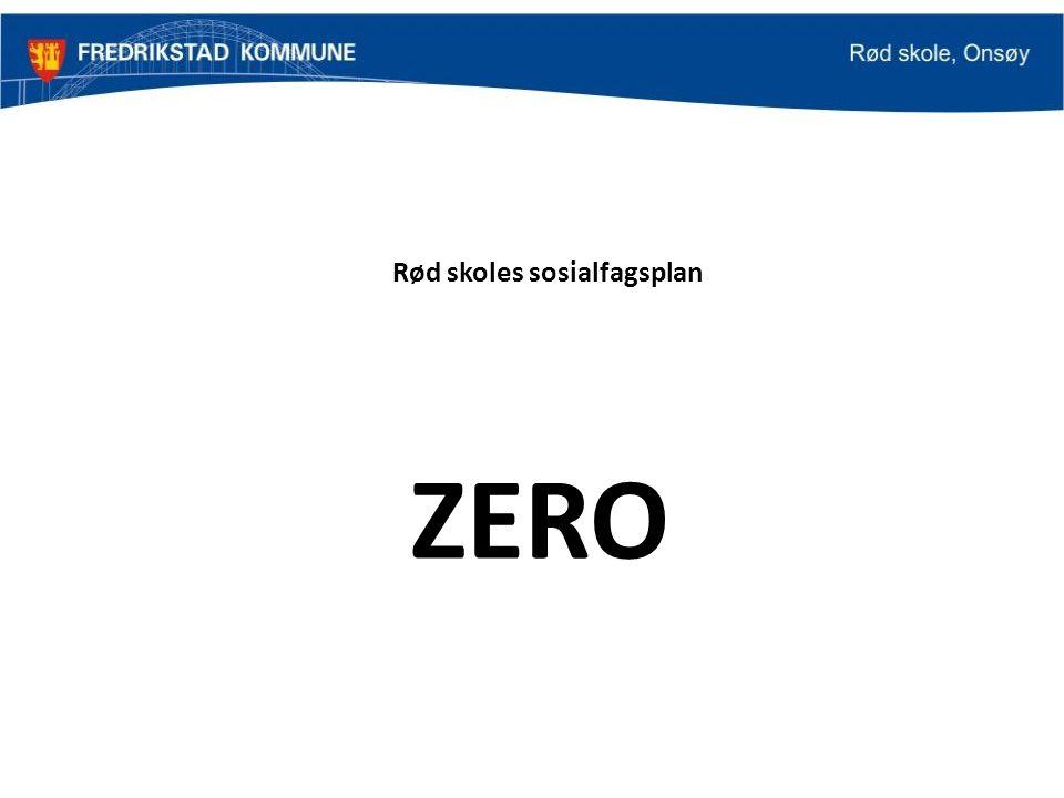 Rød skoles sosialfagsplan ZERO