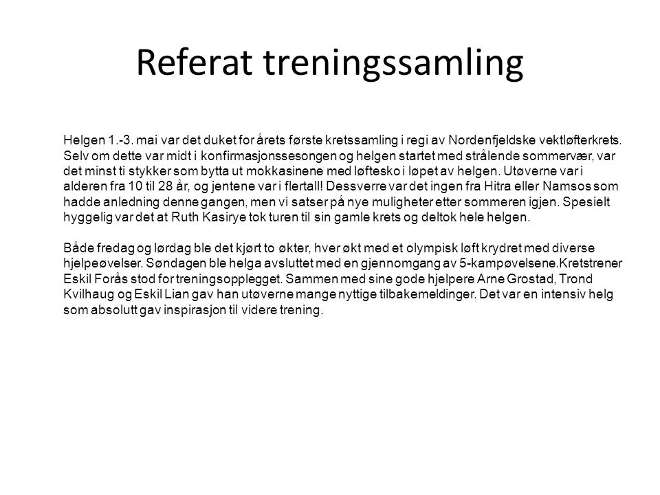 Referat treningssamling Helgen 1.-3.