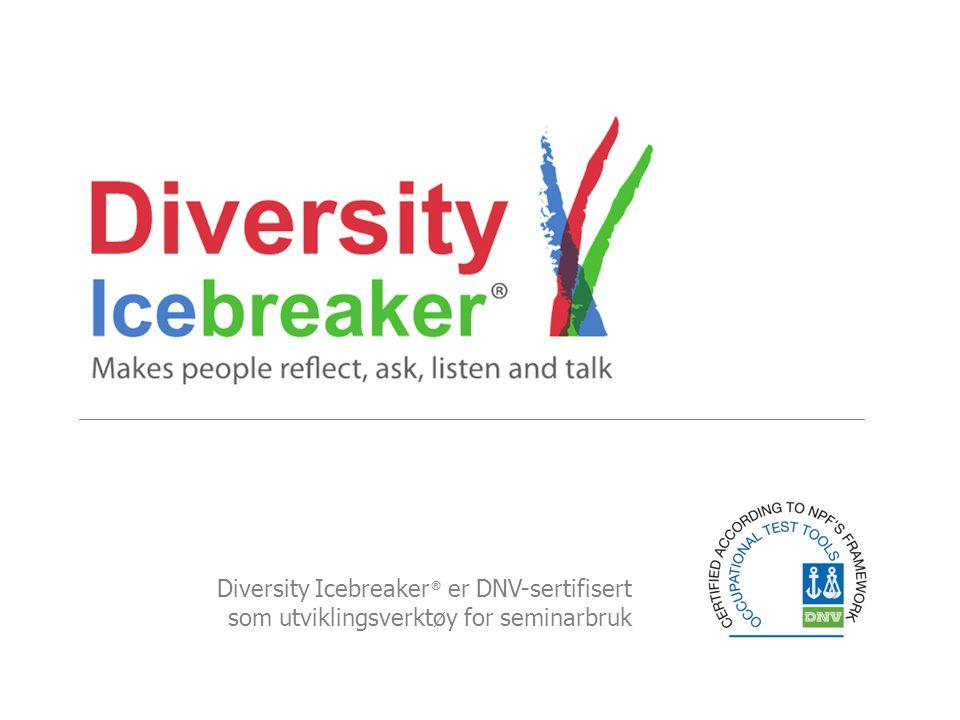 Oversikt 1.Introduksjon til Diversity Icebreaker (DI) 2.Det klassiske DI-seminar 3.Effekten av DI 4.Tilleggsmateriell 5.Fordelene ved å bruke DI i din bedrift