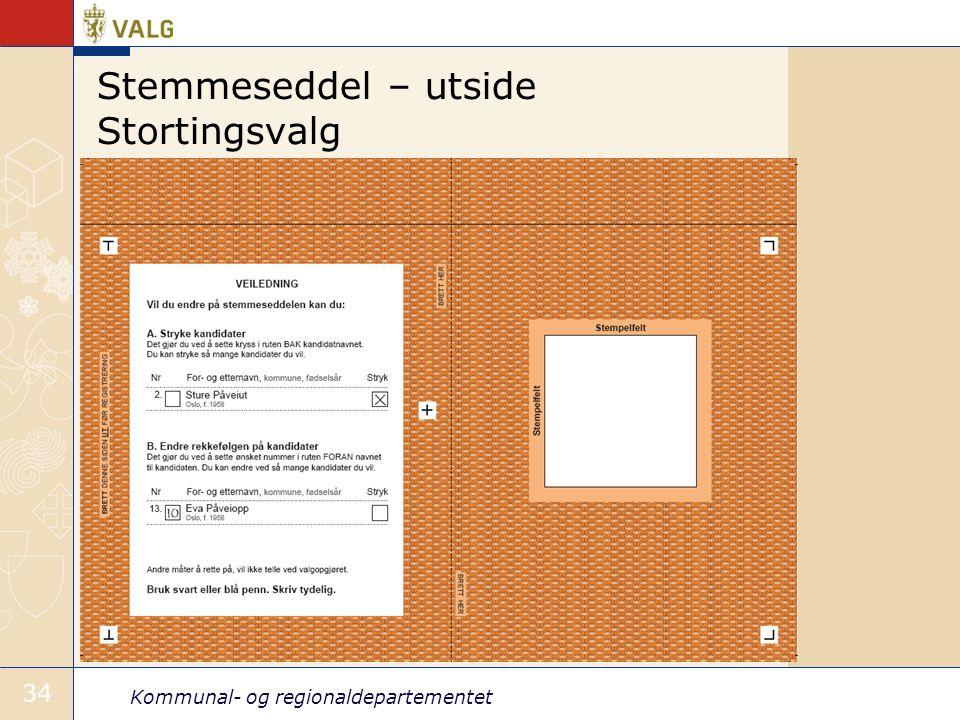 Kommunal- og regionaldepartementet 34 Stemmeseddel – utside Stortingsvalg