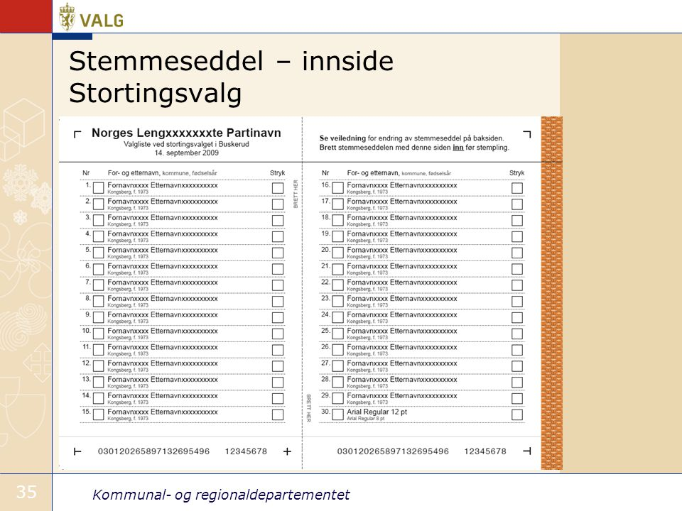 Kommunal- og regionaldepartementet 35 Stemmeseddel – innside Stortingsvalg