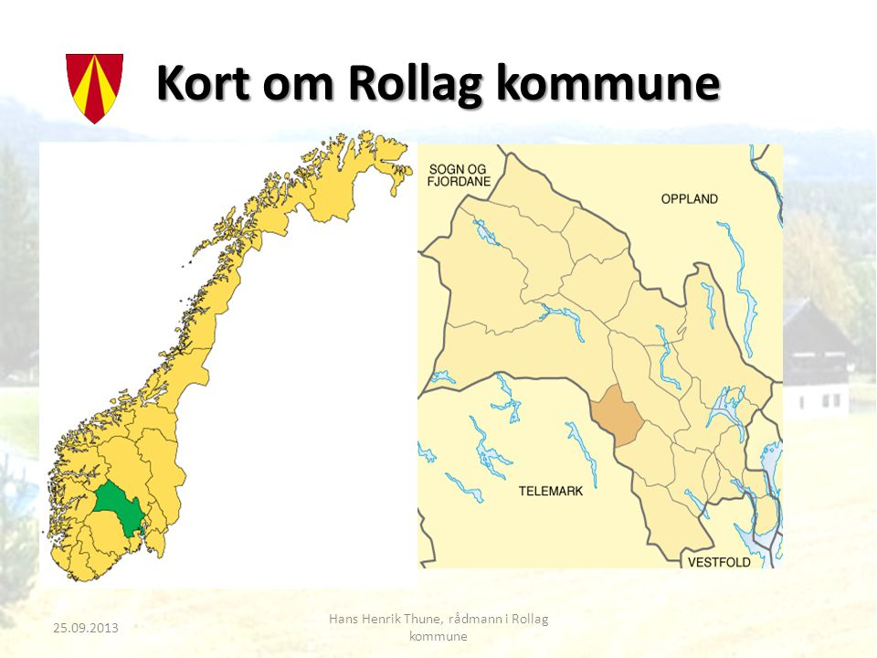 Rollag • 459 km2 • 1351 innbyggere (utg.2.kvartal 2013) • Ca.