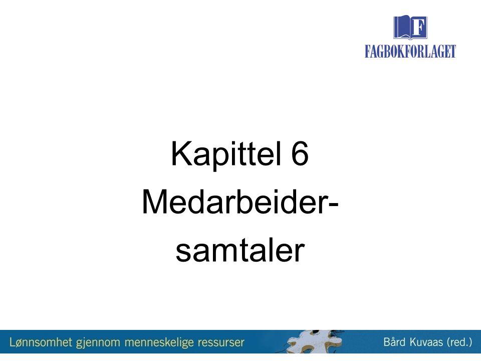 Kapittel 6 Medarbeider- samtaler