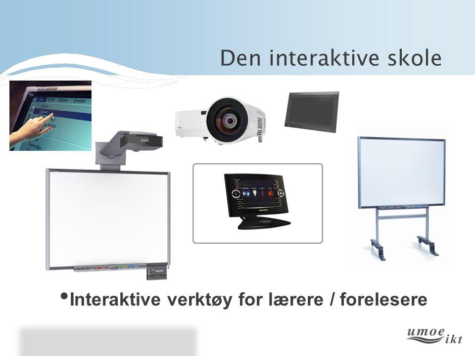Den interaktive skole • Interaktive verktøy for lærere / forelesere
