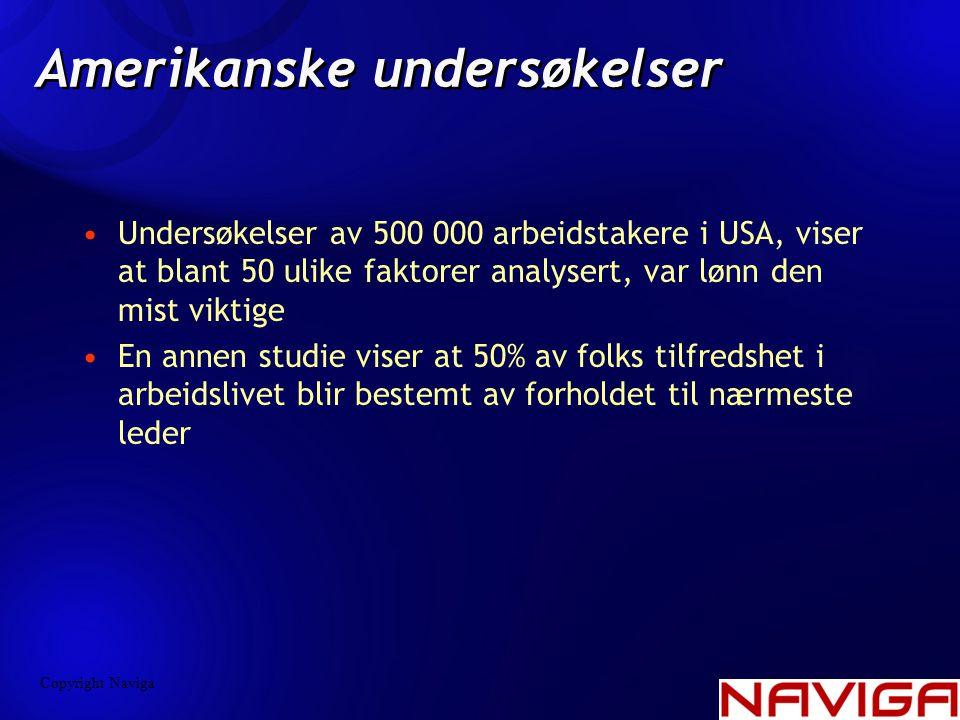 Amerikanske undersøkelser •Undersøkelser av 500 000 arbeidstakere i USA, viser at blant 50 ulike faktorer analysert, var lønn den mist viktige •En ann