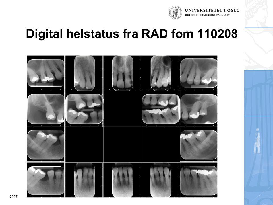 2007 Digital helstatus fra RAD fom 110208