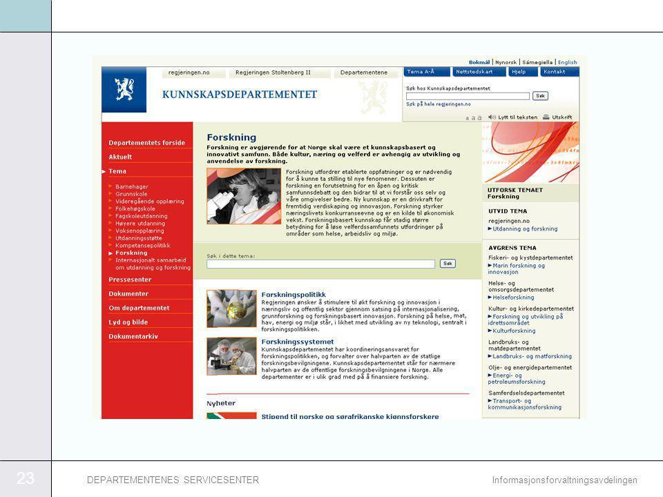 23 InformasjonsforvaltningsavdelingenDEPARTEMENTENES SERVICESENTER