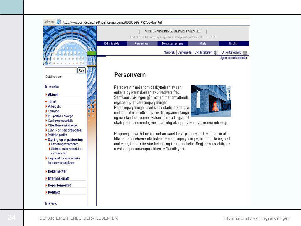 24 InformasjonsforvaltningsavdelingenDEPARTEMENTENES SERVICESENTER