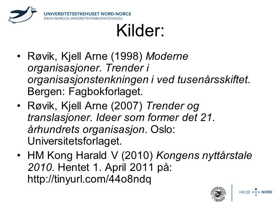 Kilder: •Røvik, Kjell Arne (1998) Moderne organisasjoner. Trender i organisasjonstenkningen i ved tusenårsskiftet. Bergen: Fagbokforlaget. •Røvik, Kje
