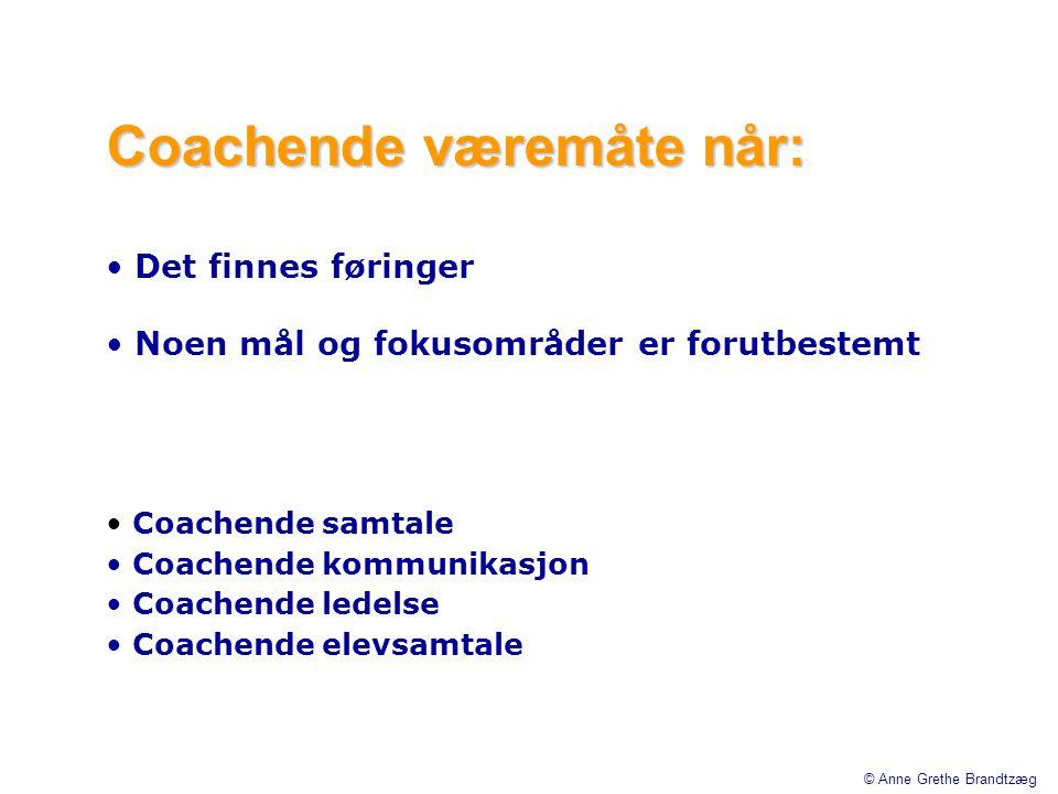 Coachende væremåte når: • Det finnes føringer • Noen mål og fokusområder er forutbestemt • Coachende samtale • Coachende kommunikasjon • Coachende led