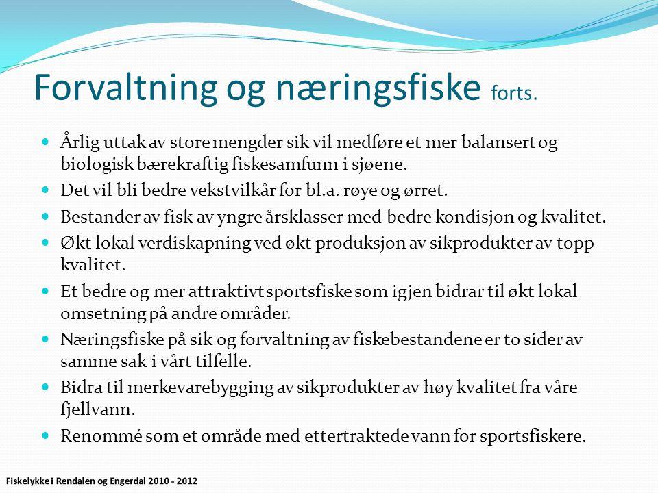 Forvaltning og næringsfiske forts.