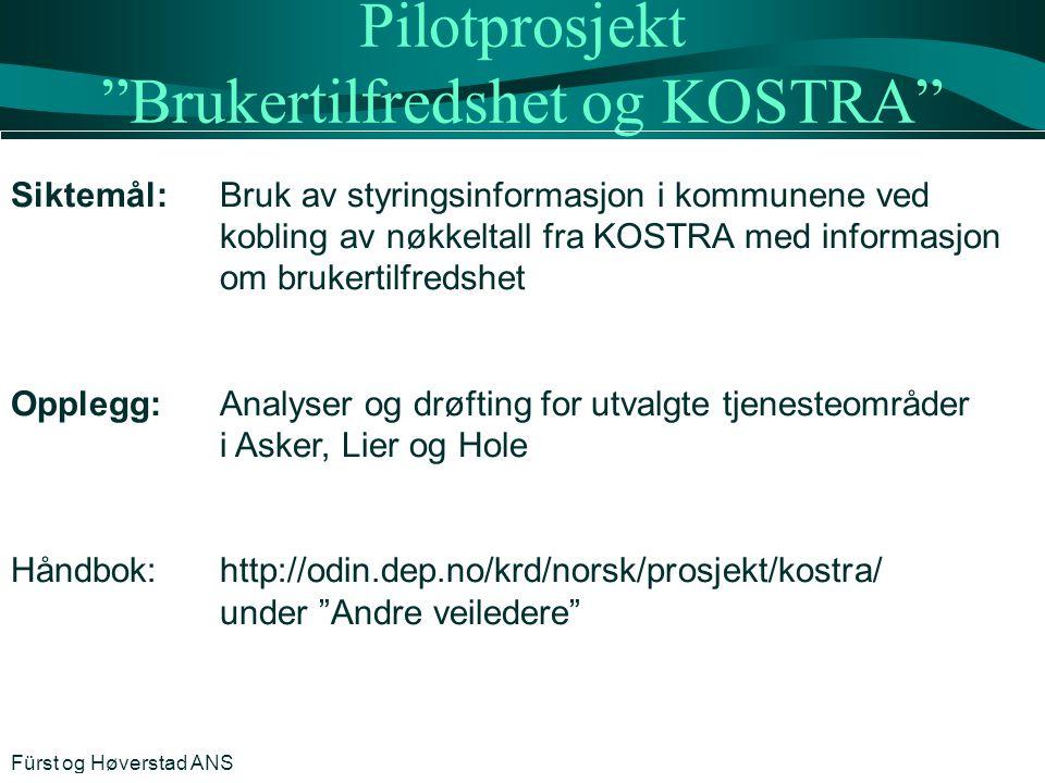 """Pilotprosjekt """"Brukertilfredshet og KOSTRA"""" Siktemål:Bruk av styringsinformasjon i kommunene ved kobling av nøkkeltall fra KOSTRA med informasjon om b"""
