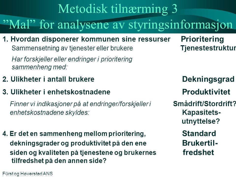 """Metodisk tilnærming 3 """"Mal"""" for analysene av styringsinformasjon 1. Hvordan disponerer kommunen sine ressurser Prioritering Sammensetning av tjenester"""