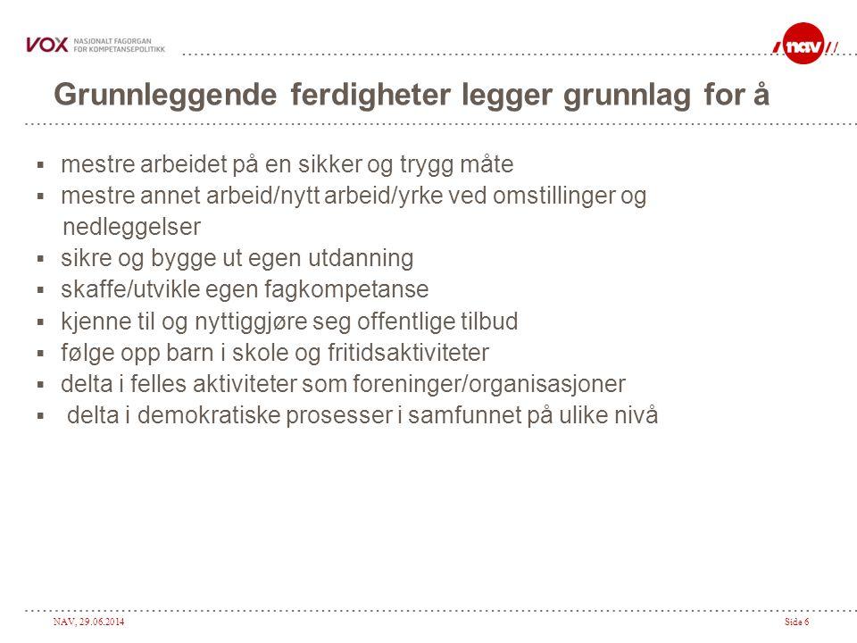 NAV, 29.06.2014Side 7 Er det grunn til bekymring i Norge.