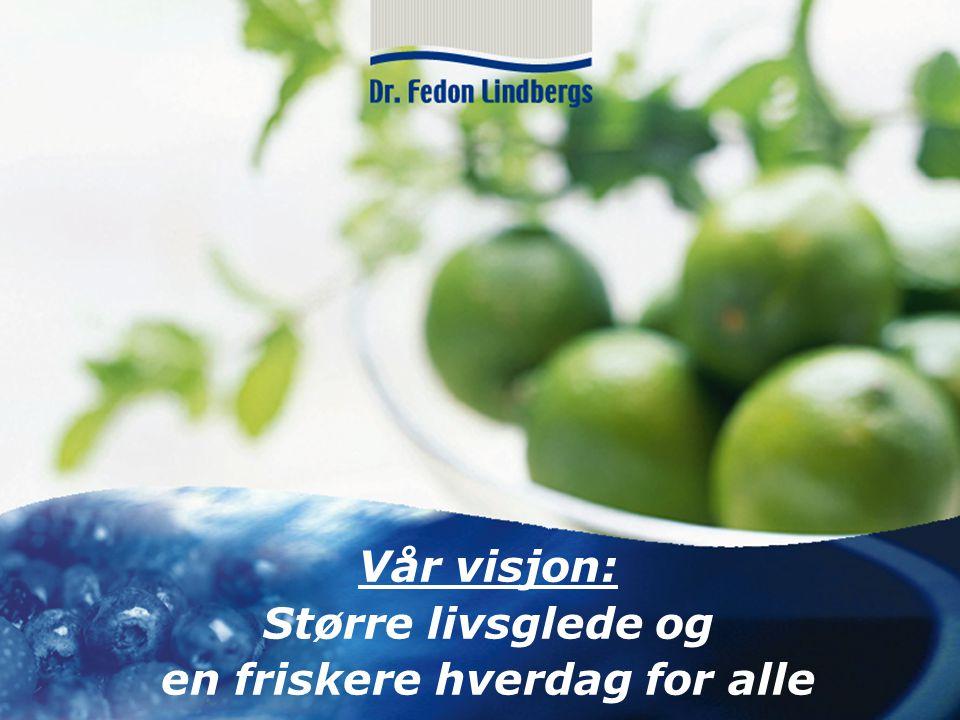 www.drlindbergs.no Vår visjon: Større livsglede og en friskere hverdag for alle