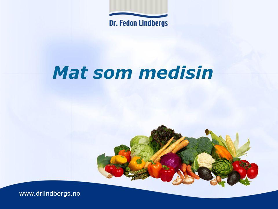 www.drlindbergs.no Mat som medisin