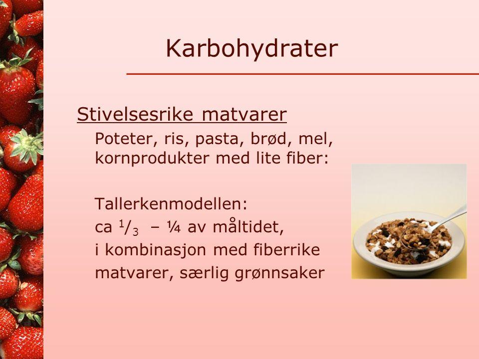 """Karbohydrater Sukkerrike matvarer Begrense til en """"porsjon"""" per måltid Eks på porsjoner: •Brunost til en brødskive •Tynt lag syltetøy, helst lett •1 g"""