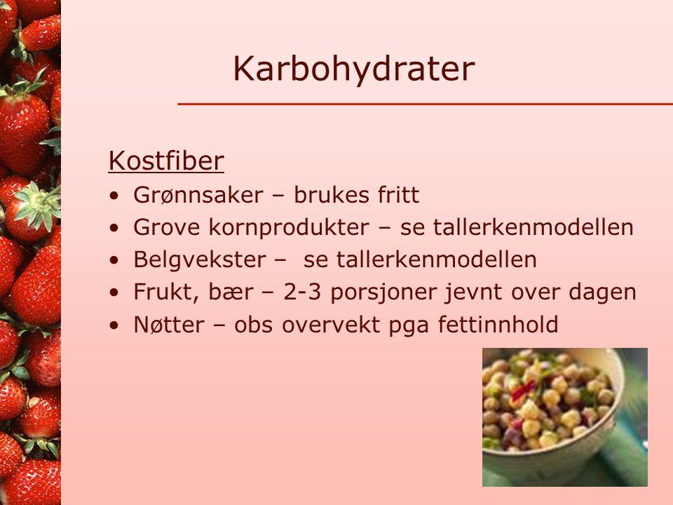 Karbohydrater Stivelsesrike matvarer Poteter, ris, pasta, brød, mel, kornprodukter med lite fiber: Tallerkenmodellen: ca 1 / 3 – ¼ av måltidet, i komb