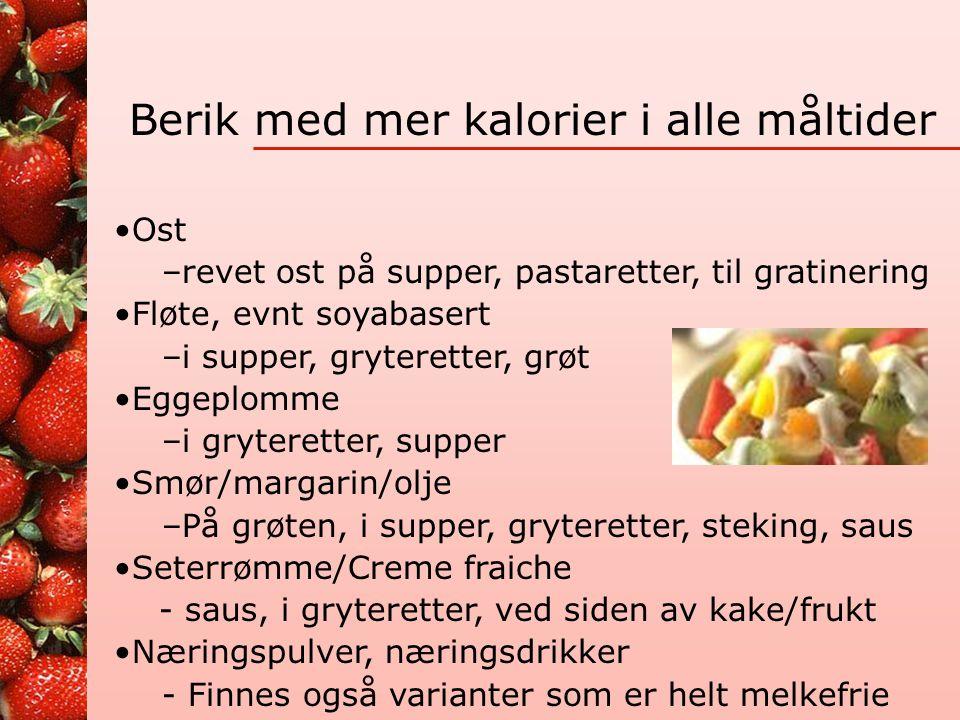 Alternativer •Tidlig frokost kl 7, senkvelds eller nattmat 1 kopp havrevelling (1 dl H-melk, 2 ss fløte, 1 ss havregryn, 1 ss rosiner, 1 ss ubl saft)