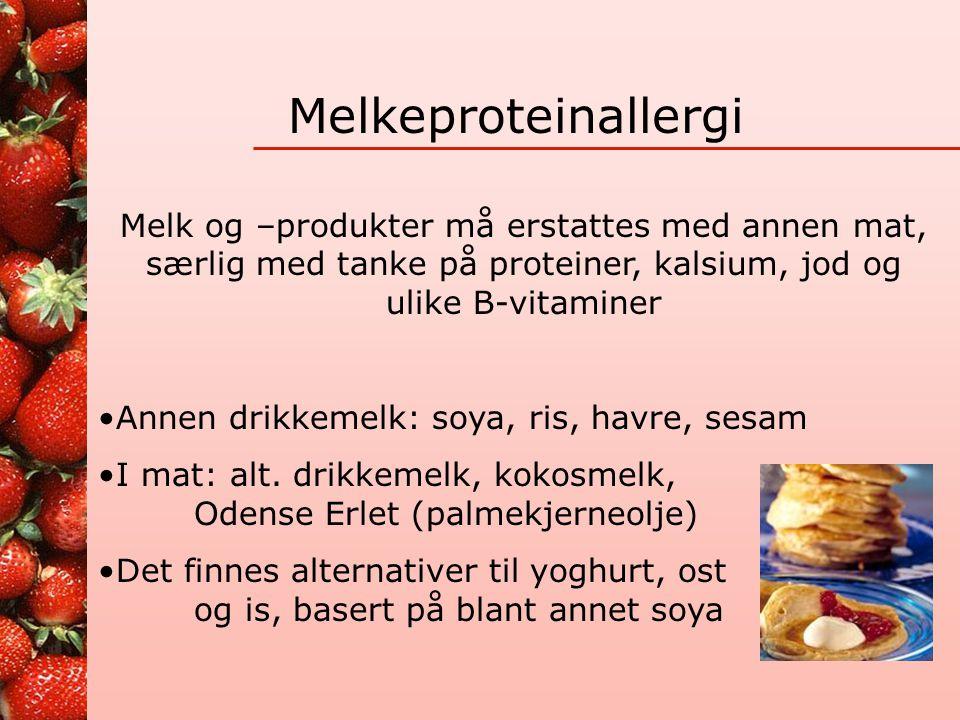 Melkeproteinallergi Alle varedeklarasjoner må leses nøye slik at det ikke finnes noe melk i produktet: melk, kumelk, smøreost, tørrmelk, Crème fraiche