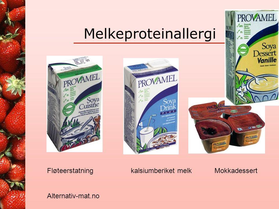 Melkeproteinallergi Melk og –produkter må erstattes med annen mat, særlig med tanke på proteiner, kalsium, jod og ulike B-vitaminer •Annen drikkemelk: