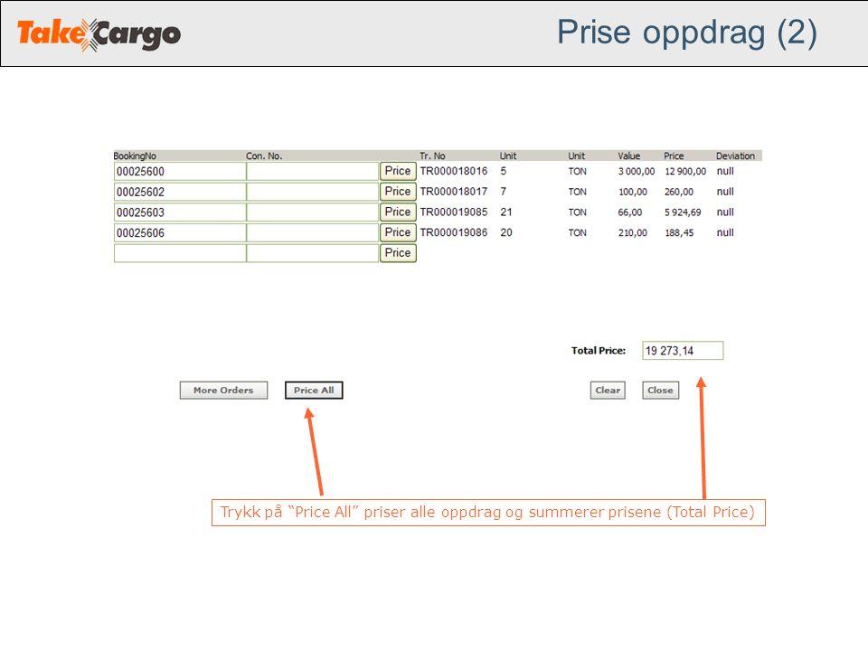 """Prise oppdrag (2) Trykk på """"Price All"""" priser alle oppdrag og summerer prisene (Total Price)"""