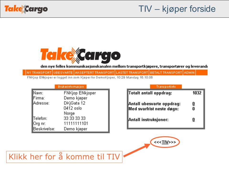 TIV – kjøper forside Klikk her for å komme til TIV