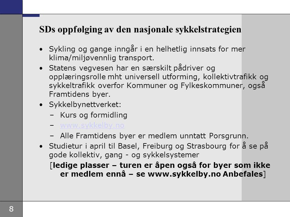 9 Sykkelby (forts) •De fleste byene har planer for hovednett for sykkeltrafikken •Planer gir et godt grunnlag for samarbeid med SVV og FK om handlingsprogram for NTP2010 – 2013 og de fylkeskommunale handlingsprogram for alle de nye fylkesvegene.