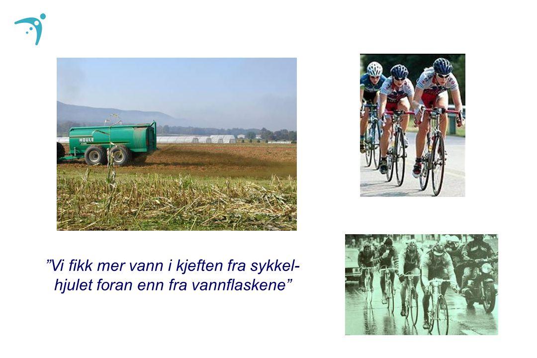 """""""Vi fikk mer vann i kjeften fra sykkel- hjulet foran enn fra vannflaskene"""""""