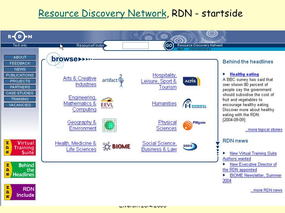 Even Flood: Informasjonssøking, Elverum 28/4/2005 106 Resource Discovery NetworkResource Discovery Network, RDN - startside