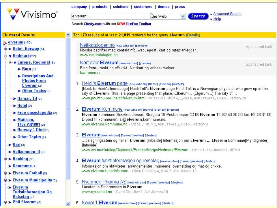 Even Flood: Informasjonssøking, Elverum 28/4/2005 89 Vivisimo