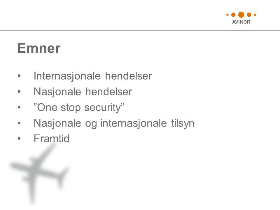 Europeisk standard CEN/PC 384 Airport and aviation security services •Den Europeiske standardiseringskomite (CEN) har startet arbeidet med å utvikle en internasjonal standard innenfor området flysikkerhetstjenester •Standarden trer i kraft 01.01.2012 •Europeisk bransjestandard som spesifiserer krav til kvalitetssystemer, prosesser, krav til personell og ledelse for leverandører av sikkerhetskontrolltjenester til luftfartsrelatert virksomhet •Standardisering av opplæring står sentralt •Den Europeiske standardiseringskomite (CEN) har lagt den norske modellen (80 timer) til grunn for sitt utkast •Avinor deltar i både i den nasjonale standardiseringskomiteen og i den internasjonale arbeidsgruppen
