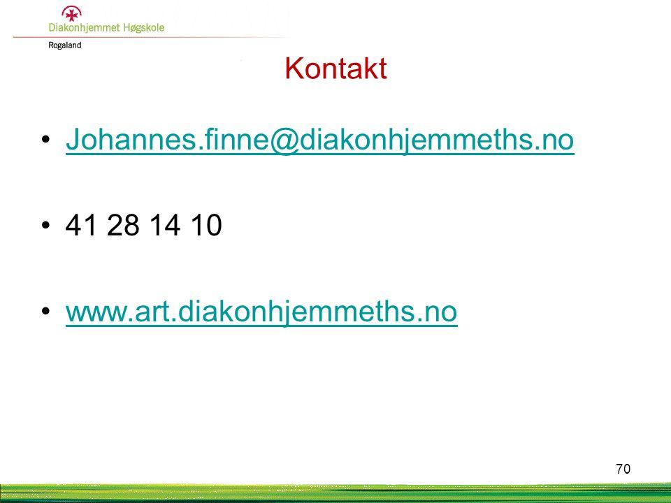 Kontakt •Johannes.finne@diakonhjemmeths.noJohannes.finne@diakonhjemmeths.no •41 28 14 10 •www.art.diakonhjemmeths.nowww.art.diakonhjemmeths.no 70