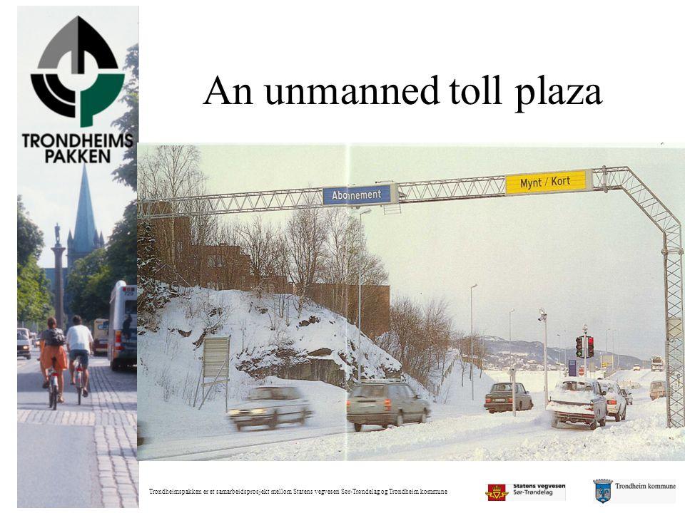 Trondheimspakken er et samarbeidsprosjekt mellom Statens vegvesen Sør-Trøndelag og Trondheim kommune An unmanned toll plaza