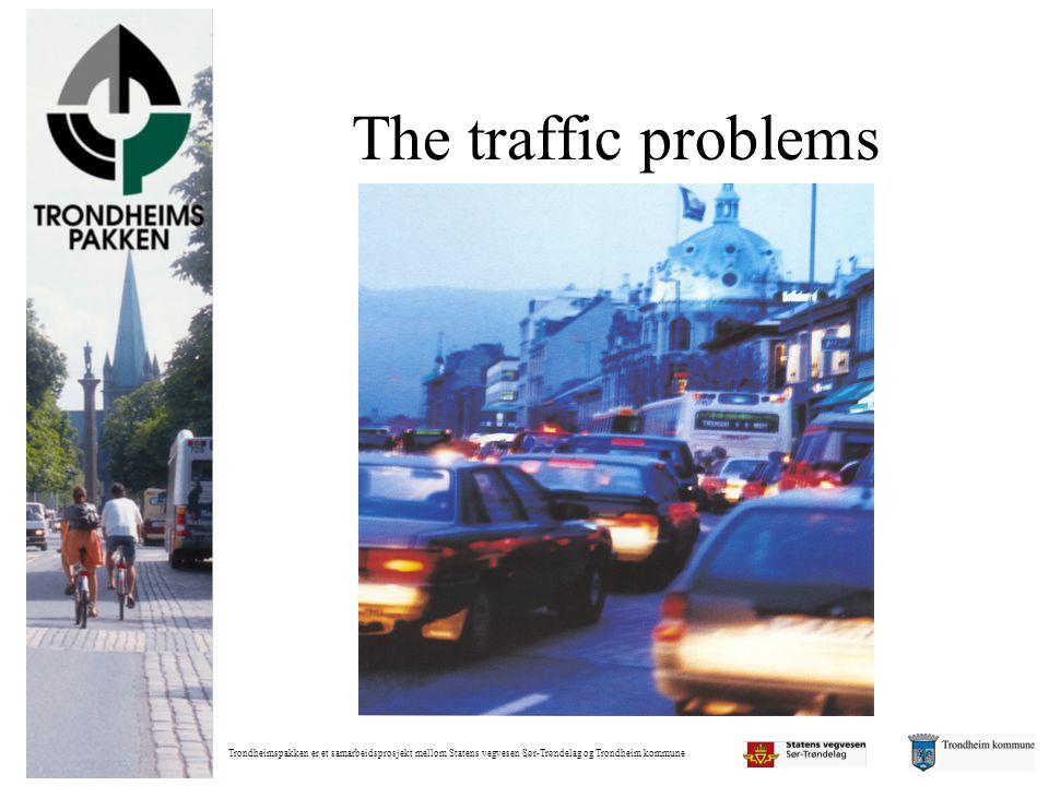 Trondheimspakken er et samarbeidsprosjekt mellom Statens vegvesen Sør-Trøndelag og Trondheim kommune The traffic problems