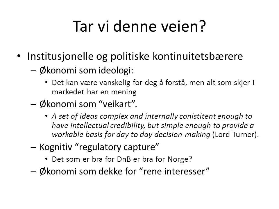 Hvorfor institutusjonell og politisk kontinuitet.