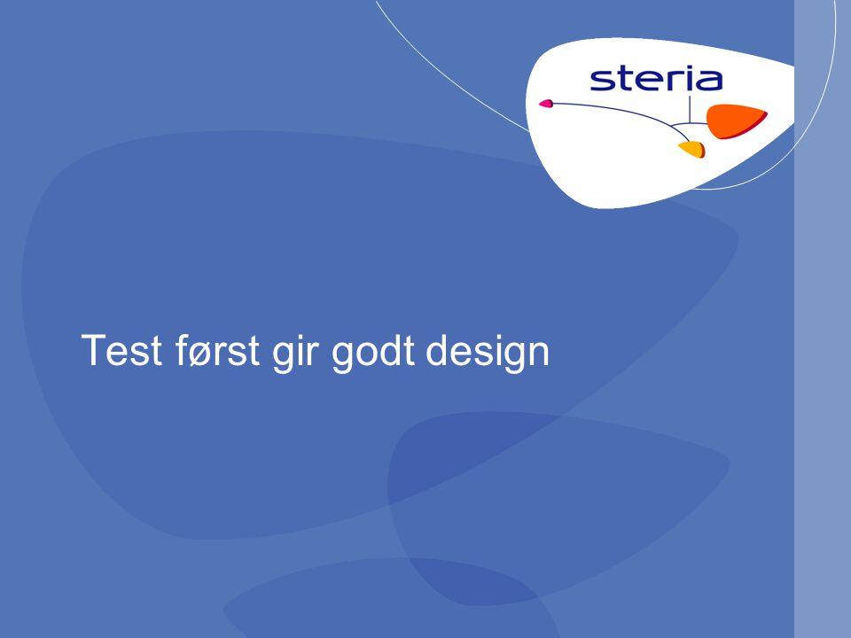 Test først gir godt design