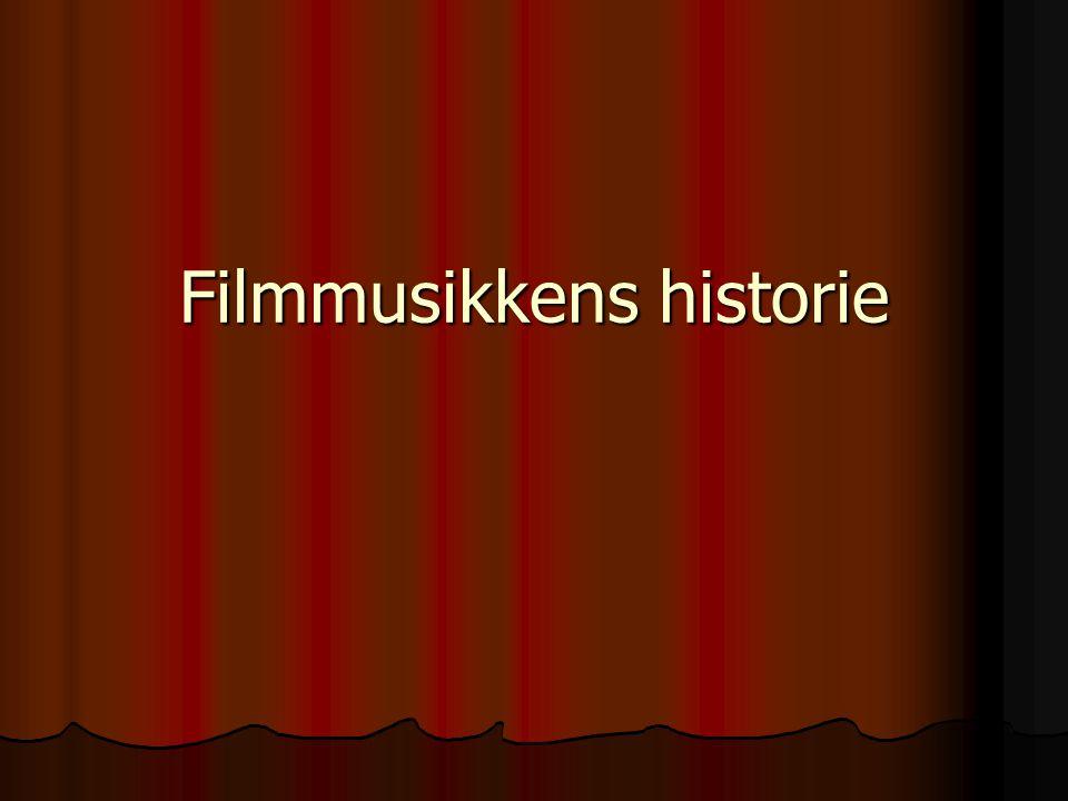 Filmmusikkens historie