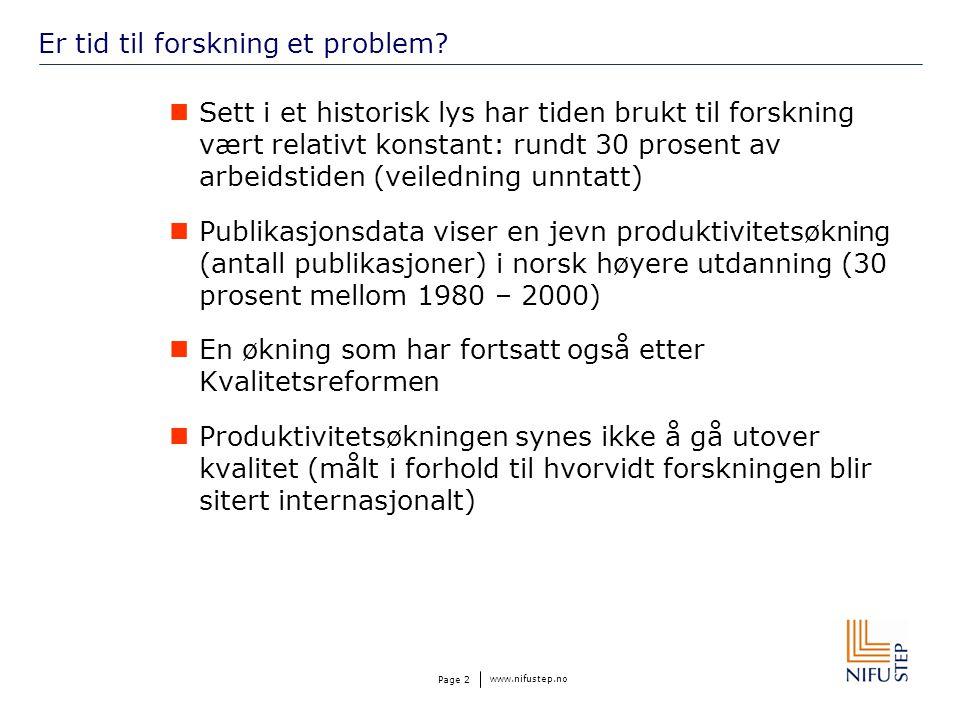 www.nifustep.no Page 2 Er tid til forskning et problem.