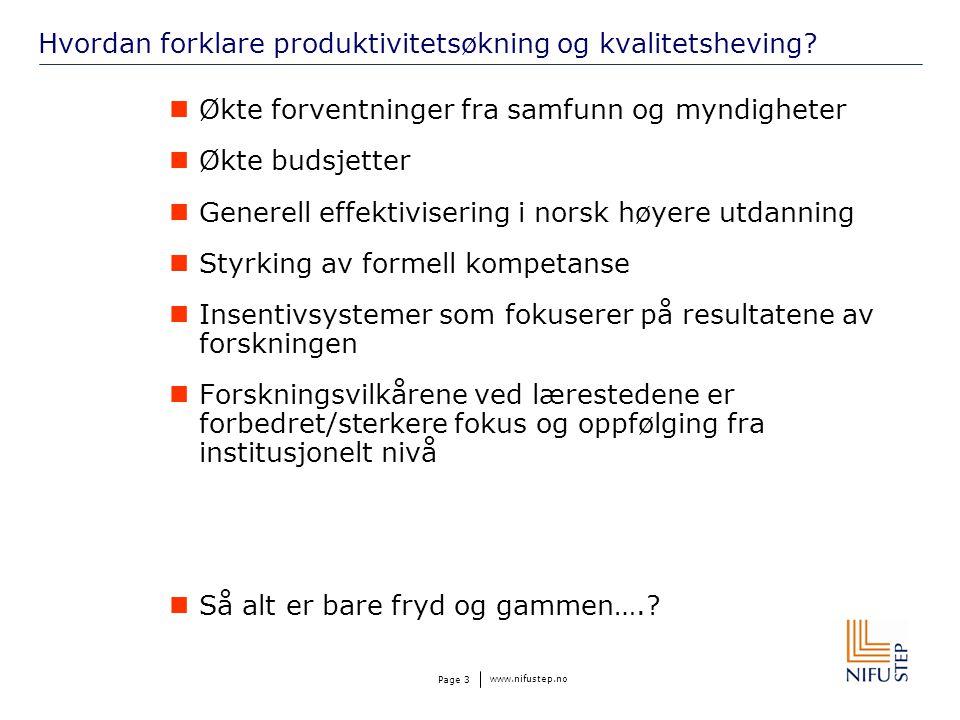 www.nifustep.no Page 3 Hvordan forklare produktivitetsøkning og kvalitetsheving.